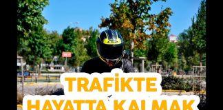 Trafikte hayatta kalmak