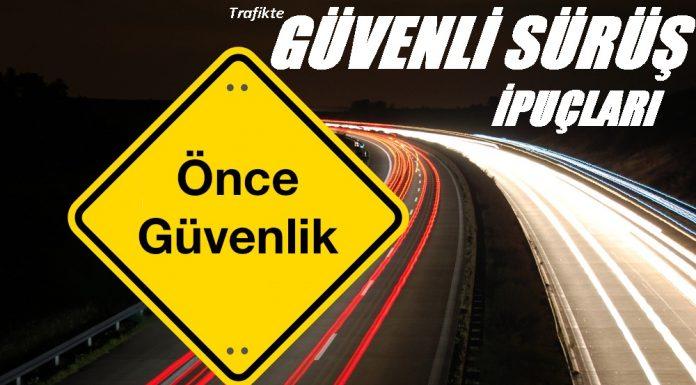Trafikte Güvenli Sürüş İpuçları